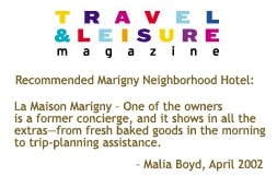 Travel + Leisure magazine Recommended Hotel, April 2002